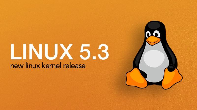 Linux 5.3 Kernel