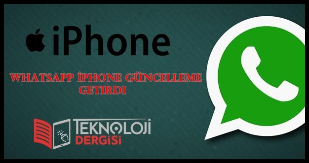 Whatsapp İphoneyi Güncelledi 2019