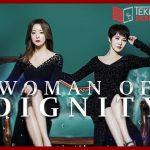 Woman of Dignity Kore Dizisi Konusu 2020